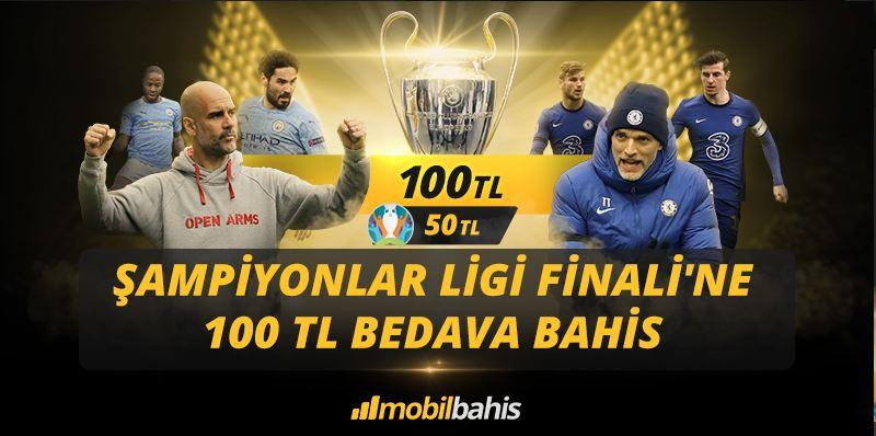 Mobilbahis'ten Şampiyonlar Ligi Finali'ne 100 TL Bedava Bahis